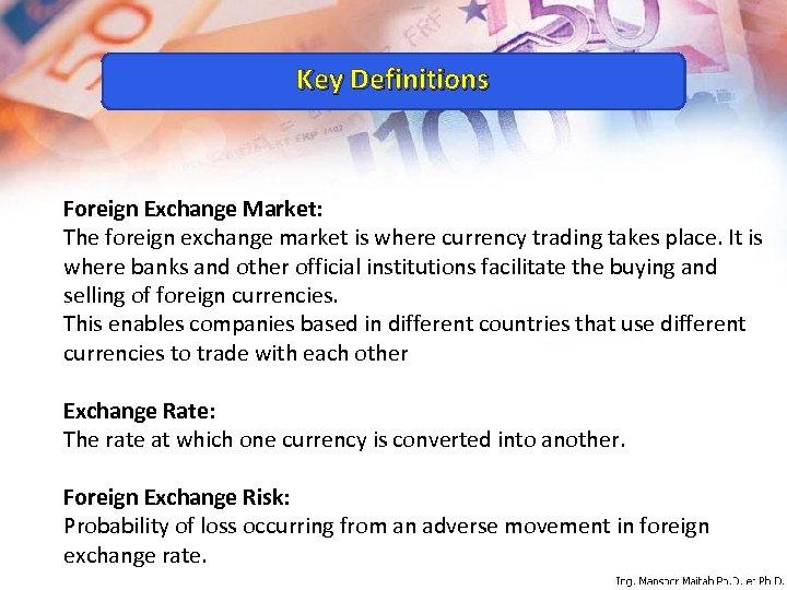 Foreign Exchange Market Ing Mansoor