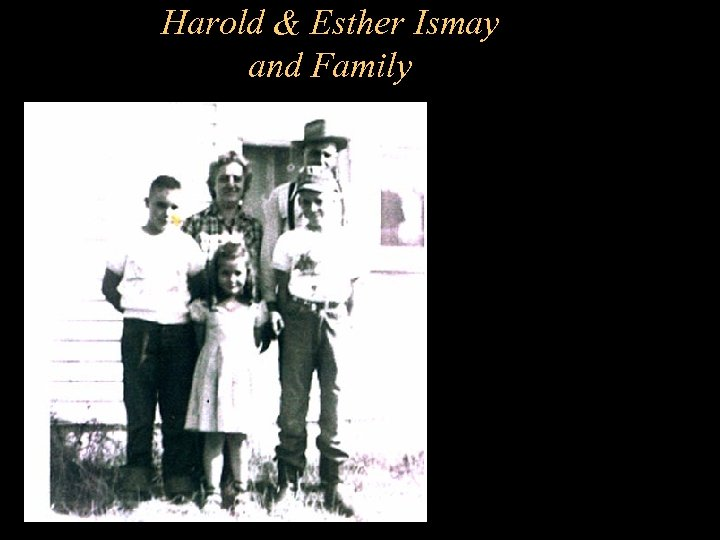 Harold & Esther Ismay and Family