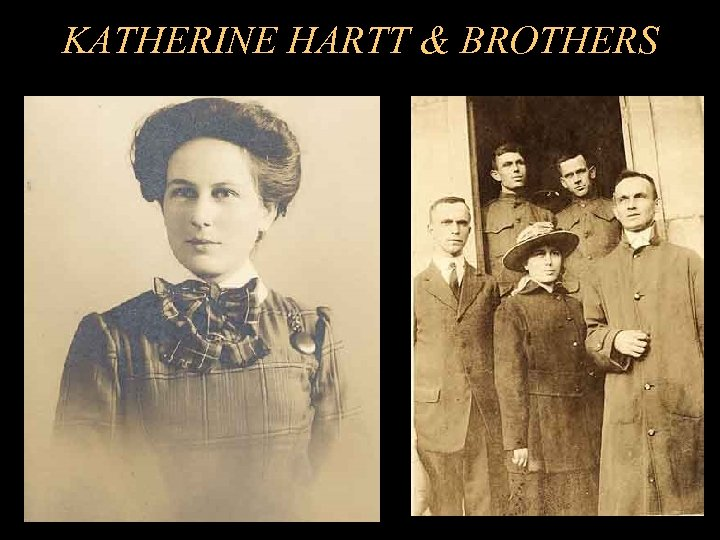 KATHERINE HARTT & BROTHERS