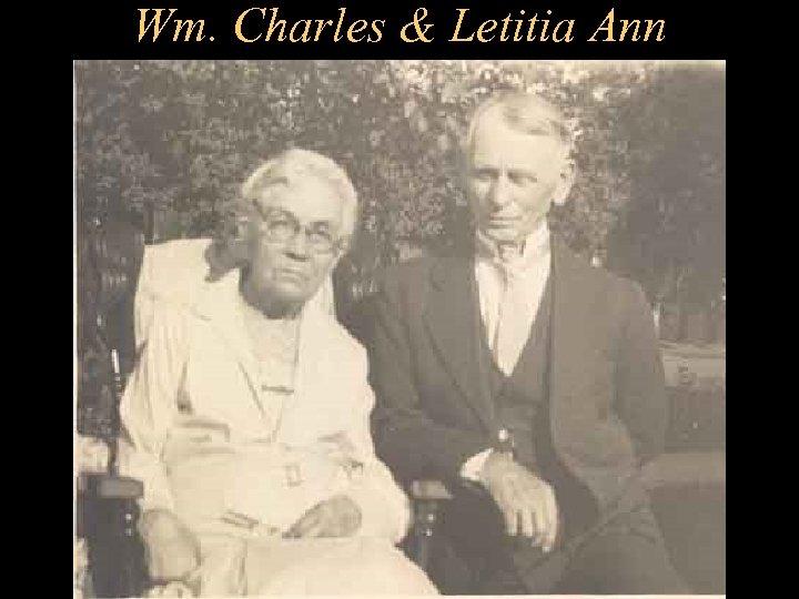 Wm. Charles & Letitia Ann