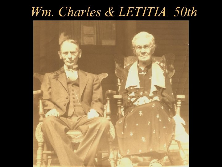 Wm. Charles & LETITIA 50 th