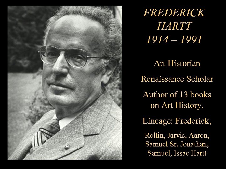 FREDERICK HARTT 1914 – 1991 Art Historian Renaissance Scholar Author of 13 books on