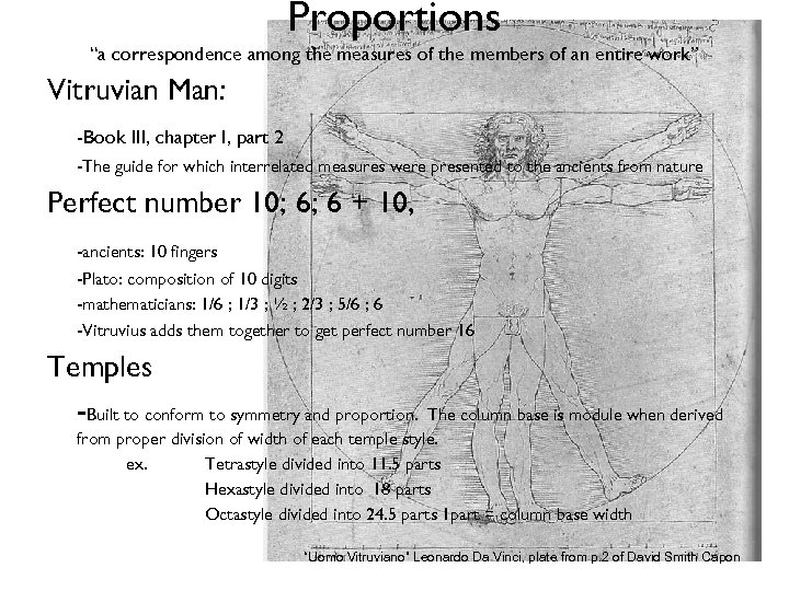 "Proportions ""a correspondence among the measures of the members of an entire work"" Vitruvian"