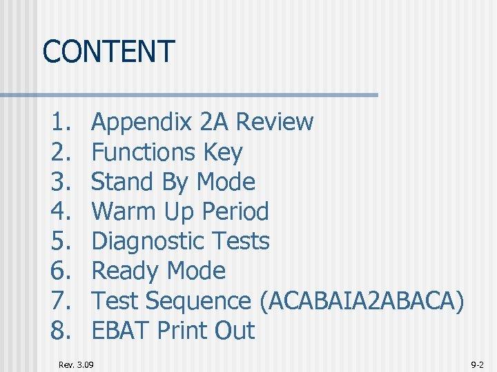 CONTENT 1. 2. 3. 4. 5. 6. 7. 8. Appendix 2 A Review Functions