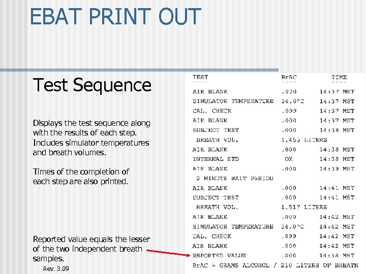 EBAT PRINT OUT Test Sequence Displays the test sequence along with the results of