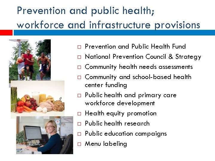 Prevention and public health; workforce and infrastructure provisions Prevention and Public Health Fund National