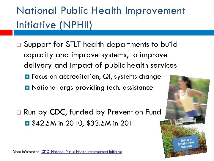 National Public Health Improvement Initiative (NPHII) Support for STLT health departments to build capacity