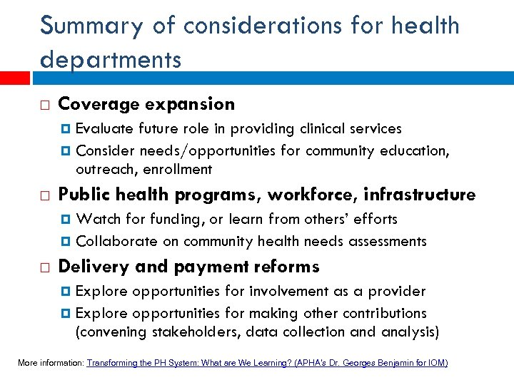 Summary of considerations for health departments Coverage expansion Evaluate future role in providing clinical