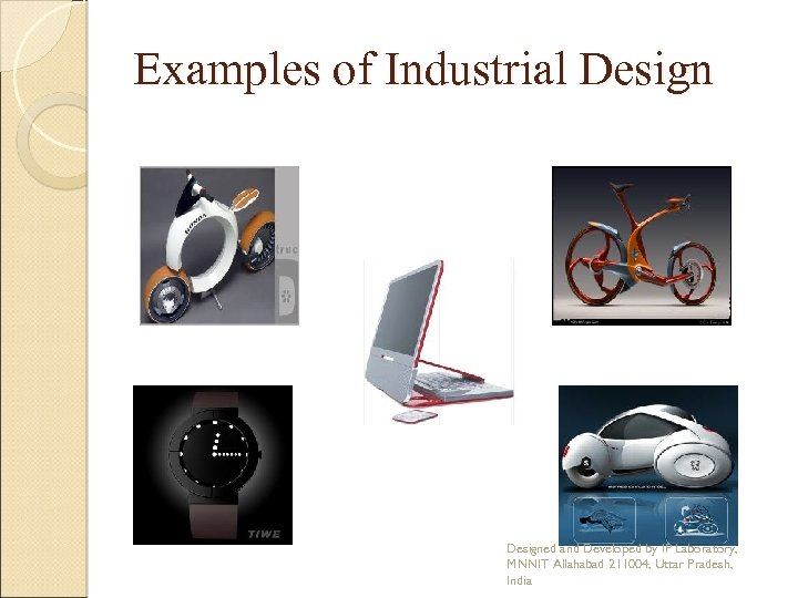 Examples of Industrial Designed and Developed by IP Laboratory, MNNIT Allahabad 211004, Uttar Pradesh,