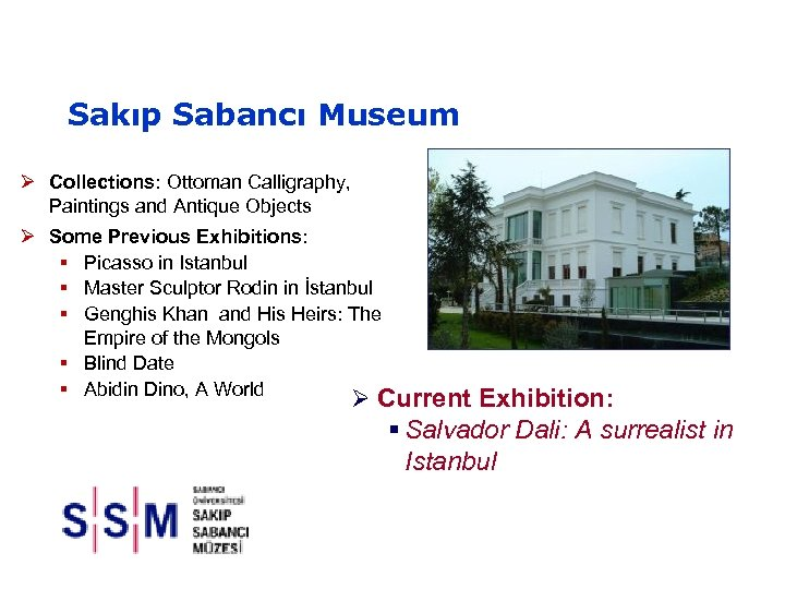 Sakıp Sabancı Museum Ø Collections: Ottoman Calligraphy, Paintings and Antique Objects Ø Some Previous