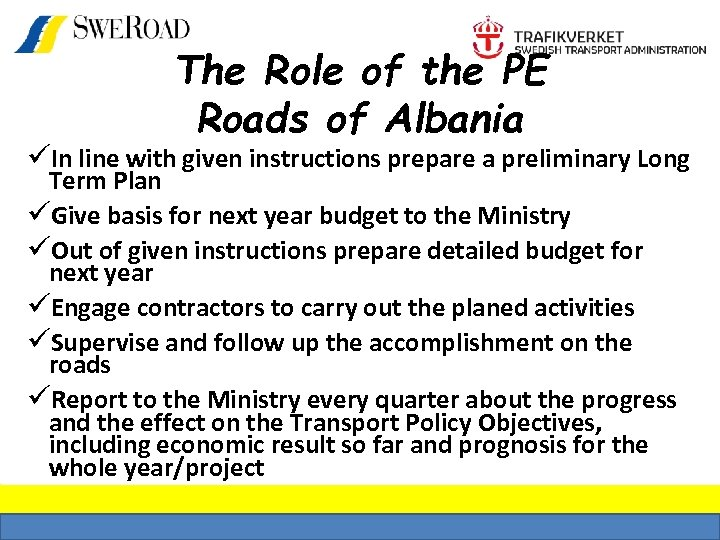 The Role of the PE Roads of Albania üIn line with given instructions prepare