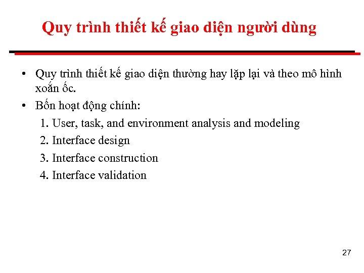 Quy trình thiết kế giao diện người dùng • Quy trình thiết kế giao