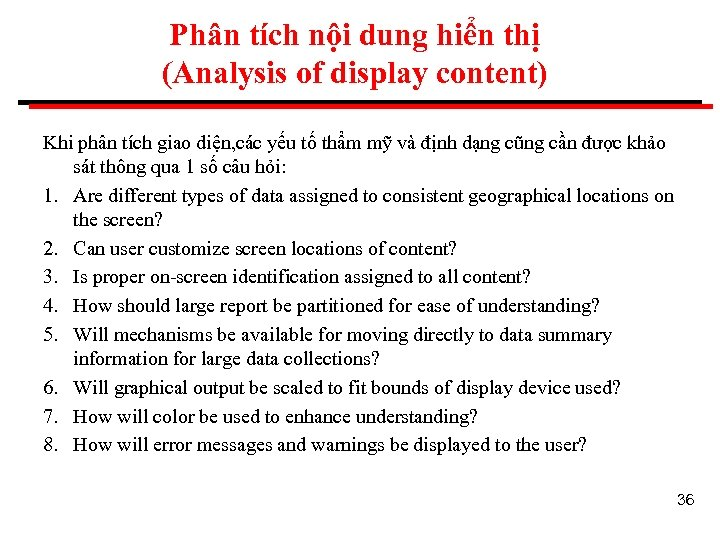 Phân tích nội dung hiển thị (Analysis of display content) Khi phân tích giao