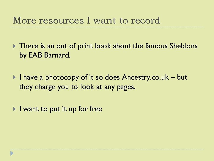 More resources I want to record There is an out of print book about