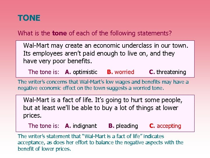 TONE What is the tone of each of the following statements? Wal-Mart may create