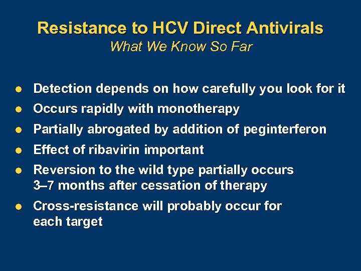Resistance to HCV Direct Antivirals What We Know So Far l Detection depends on