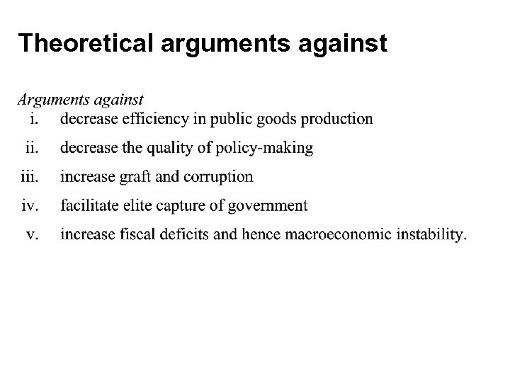 Theoretical arguments against
