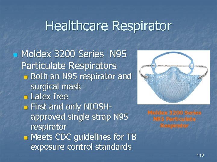 Healthcare Respirator n Moldex 3200 Series N 95 Particulate Respirators Both an N 95