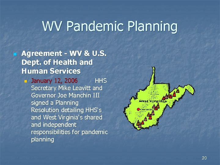 WV Pandemic Planning n Agreement - WV & U. S. Dept. of Health and