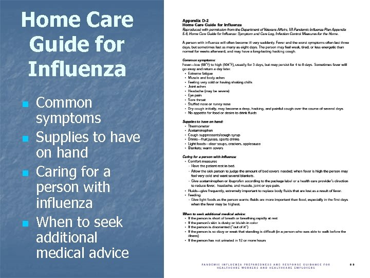 Home Care Guide for Influenza n n Common symptoms Supplies to have on hand