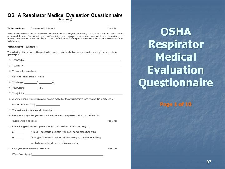 OSHA Respirator Medical Evaluation Questionnaire Page 1 of 10 97