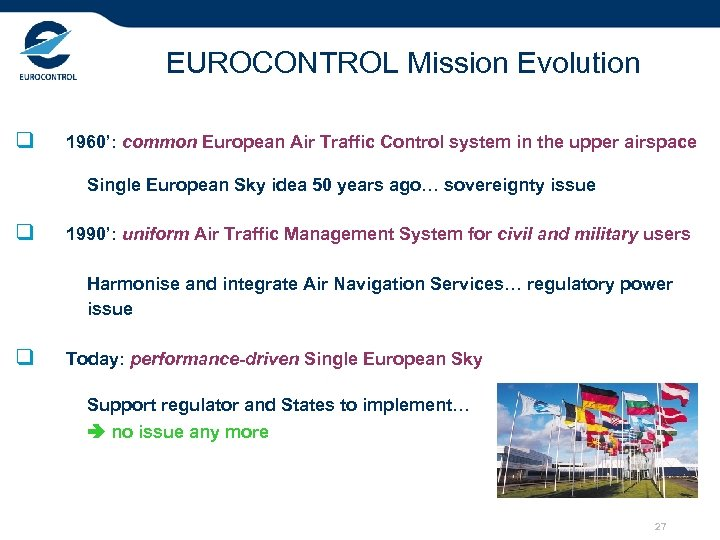 EUROCONTROL Mission Evolution q 1960': common European Air Traffic Control system in the upper
