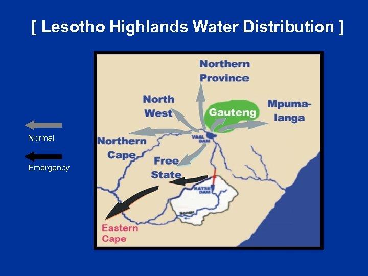 [ Lesotho Highlands Water Distribution ] Normal Emergency