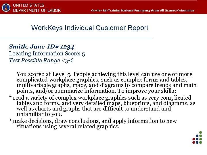 Work. Keys Individual Customer Report Smith, Jane ID# 1234 Locating Information Score: 5 Test