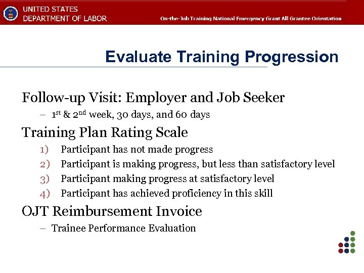 Evaluate Training Progression Follow-up Visit: Employer and Job Seeker – 1 st & 2