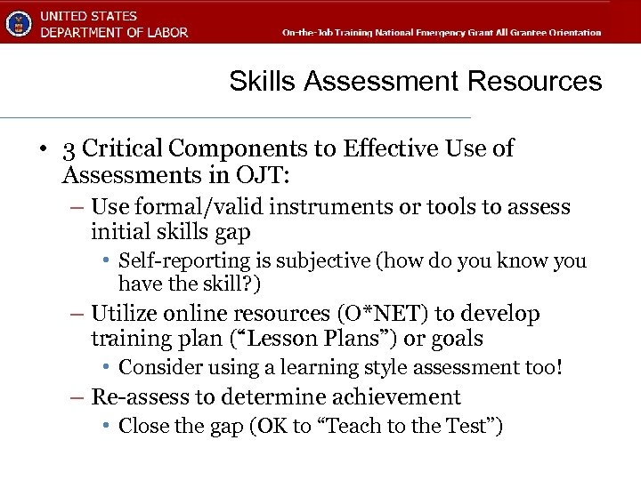 Skills Assessment Resources • 3 Critical Components to Effective Use of Assessments in OJT: