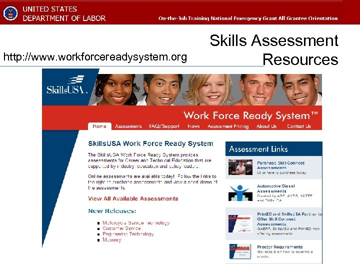 http: //www. workforcereadysystem. org Skills Assessment Resources