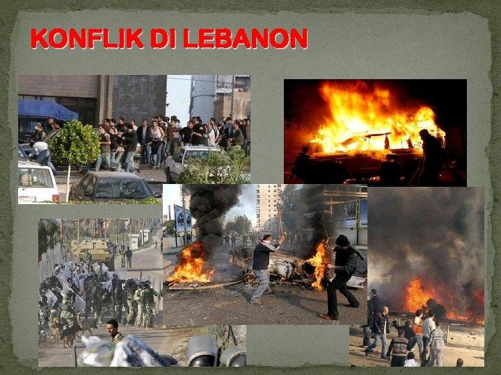 KONFLIK DI LEBANON