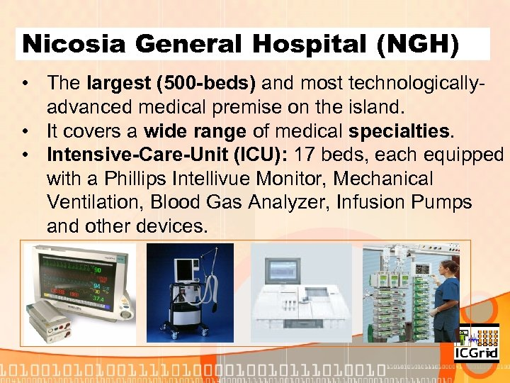 Nicosia General Hospital (NGH) • The largest (500 -beds) and most technologicallyadvanced medical premise
