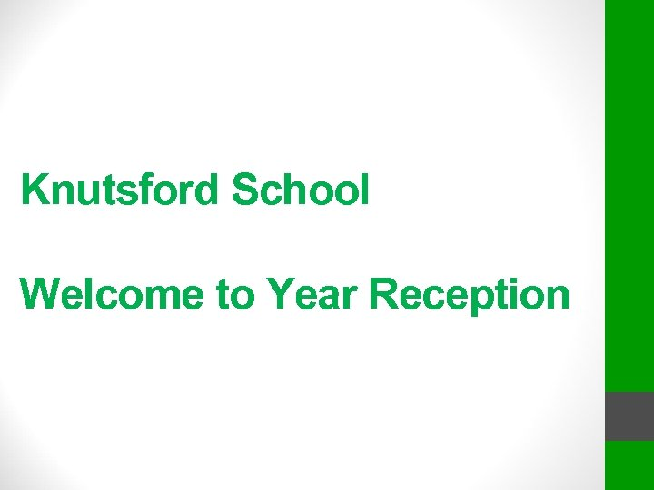 Knutsford School Welcome to Year Reception