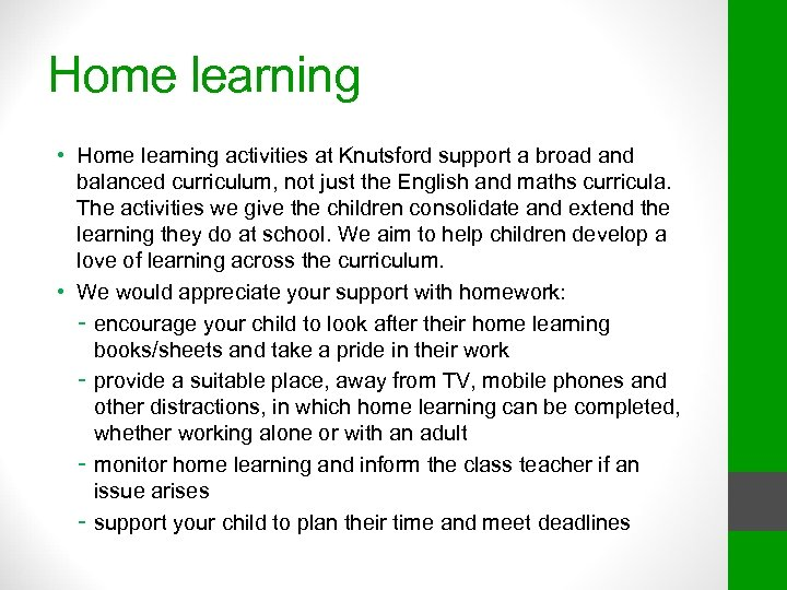 Home learning • Home learning activities at Knutsford support a broad and balanced curriculum,