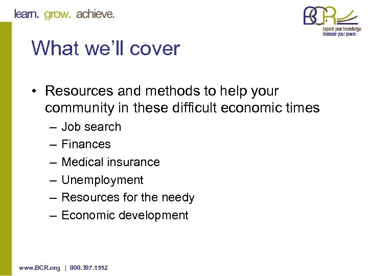 What we'll cover • Resources and methods to help your community in these difficult