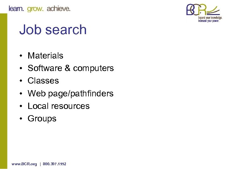 Job search • • • Materials Software & computers Classes Web page/pathfinders Local resources