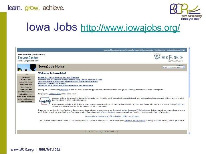 Iowa Jobs http: //www. iowajobs. org/ www. BCR. org | 800. 397. 1552