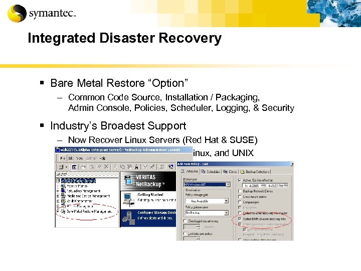"""Integrated Disaster Recovery § Bare Metal Restore """"Option"""" – Common Code Source, Installation /"""