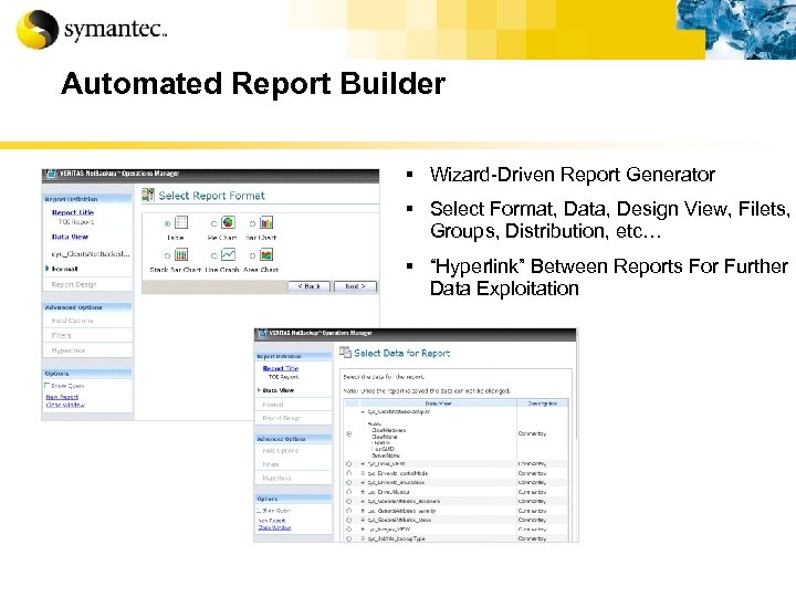 Automated Report Builder § Wizard-Driven Report Generator § Select Format, Data, Design View, Filets,