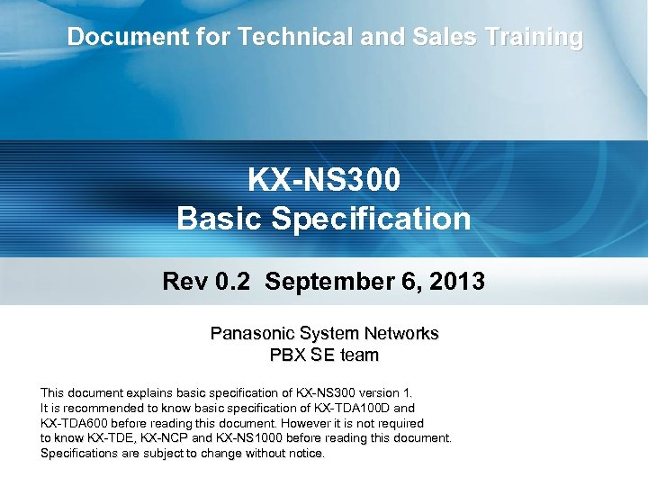 Document for Technical and Sales Training KX-NS 300