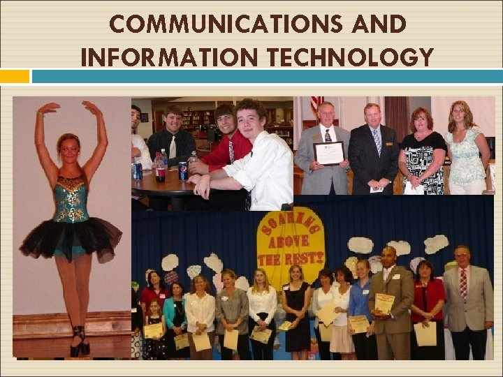 COMMUNICATIONS AND INFORMATION TECHNOLOGY