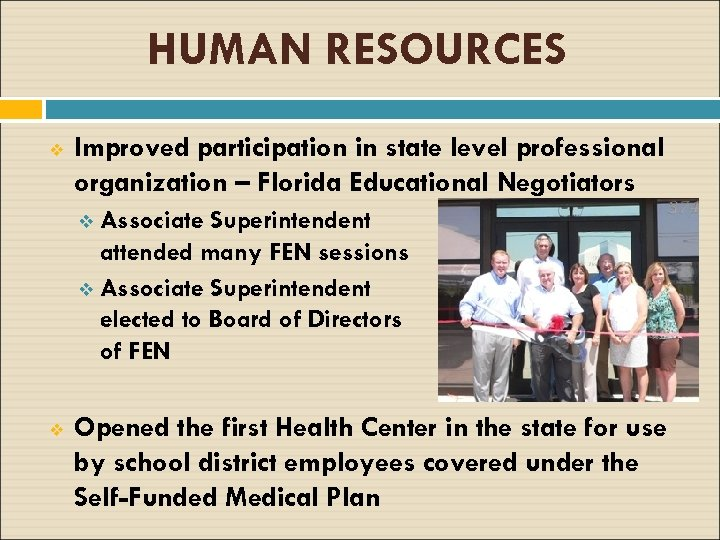 HUMAN RESOURCES v Improved participation in state level professional organization – Florida Educational Negotiators