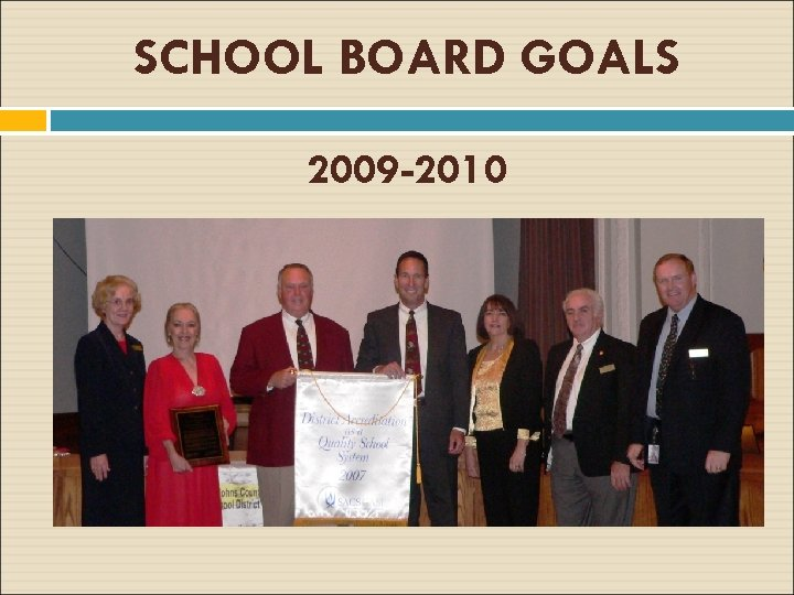 SCHOOL BOARD GOALS 2009 -2010