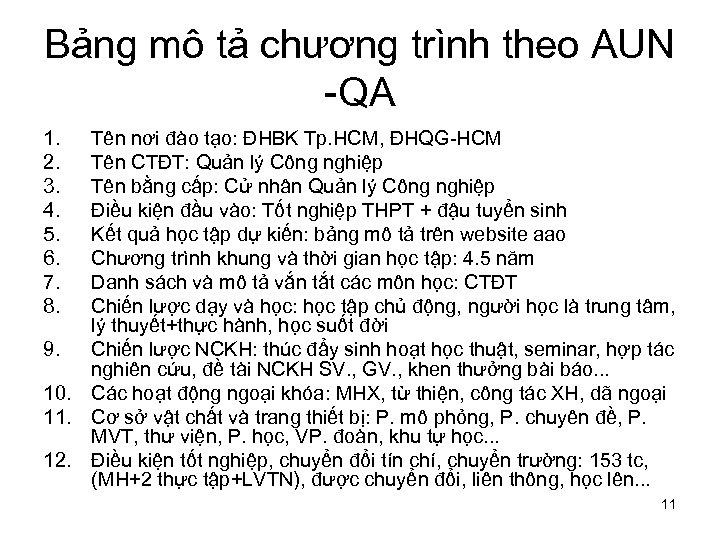 Bảng mô tả chương trình theo AUN -QA 1. 2. 3. 4. 5. 6.