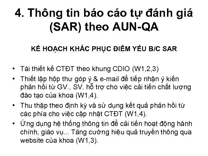 4. Thông tin báo cáo tự đánh giá (SAR) theo AUN-QA KẾ HOẠCH KHẮC