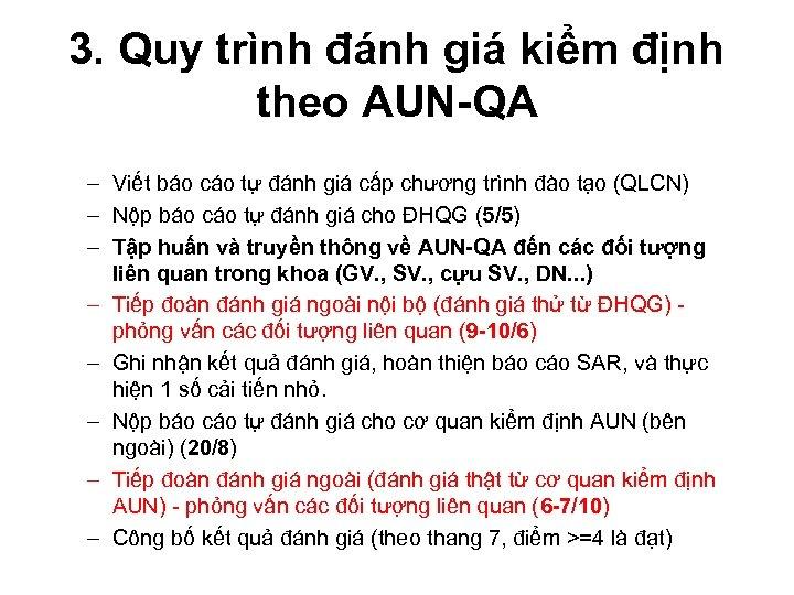 3. Quy trình đánh giá kiểm định theo AUN-QA – Viết báo cáo tự