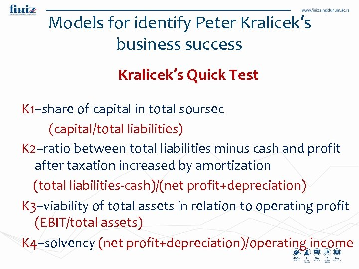 Models for identify Peter Kralicek′s business success Kralicek′s Quick Test K 1–share of capital