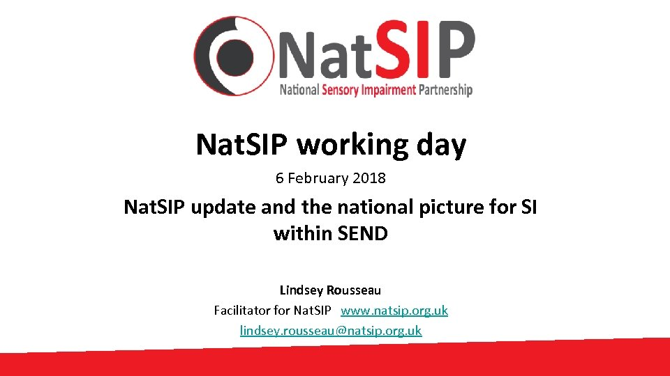 Nat. SIP working day 6 February 2018 Nat. SIP update and the national picture