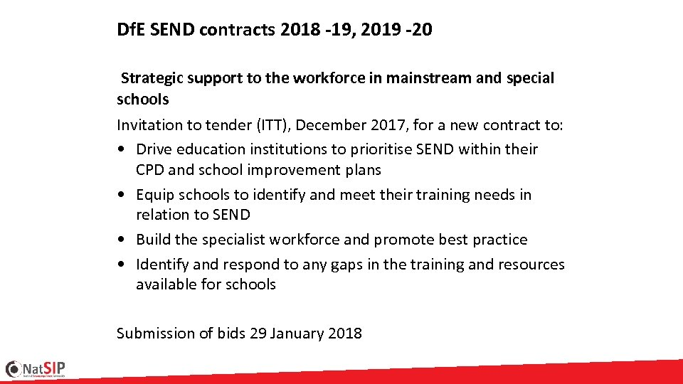 Df. E SEND contracts 2018 -19, 2019 -20 Strategic support to the workforce in